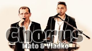 Chorus Mato & Vladko - Suki prajta