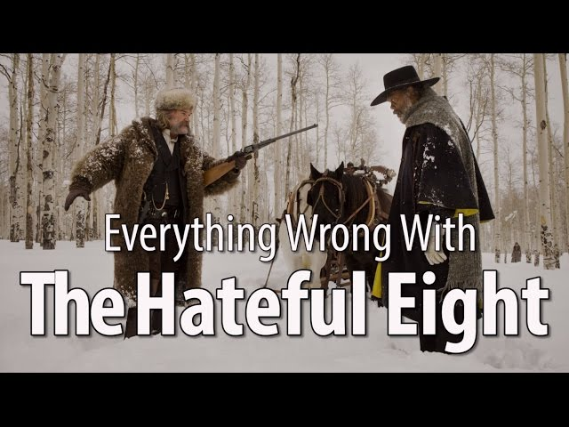 Everything Wrong With The Hateful Eight In 11 Minutes Or Less