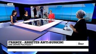 Les arrêtés anti-burkini en France, une dérive politique ? (partie 2)
