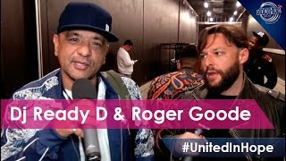 Roger Goode & DJ Ready D at United In Hope