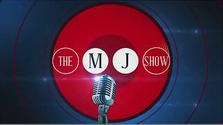 The MJ Show LIVE
