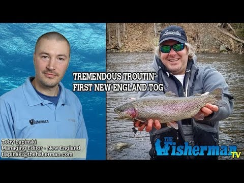 April 19, 2018 New England Fishing Report with Toby Lapinski