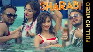 SHARABI (Full Video) || AMIT Feat.JAZZY HARRY || New Punjabi Songs 2016