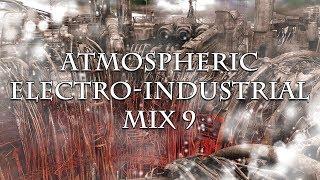 Atmospheric Electro-Industrial Mix 9
