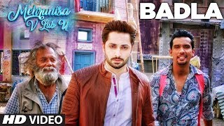 Badla Video Song | Mehrunisa V Lub U || Danish Taimoor, Sana Javed, Jawed sheik