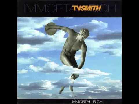T.V. Smith - Immortal Rich