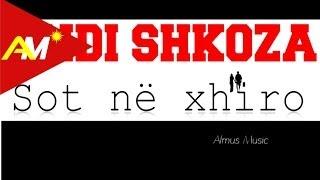 Andi Shkoza - Sot ne xhiro (Official Lyrics Video)