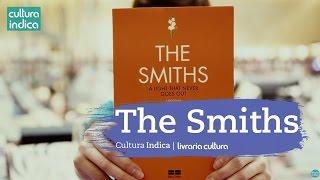 Cultura Indica: The Smiths - Dica da Cassia