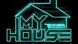 My House - Flo Rida Lyrics