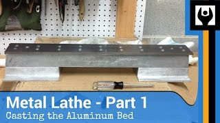 Metal Lathe - Part 1: The Bed
