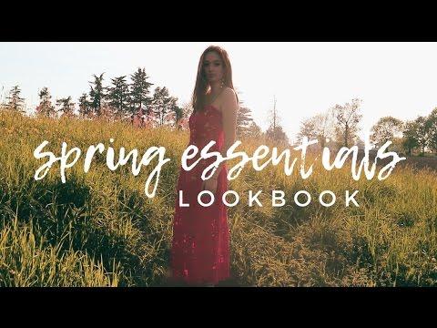 5 SPRING FASHION ESSENTIALS  •  Spring 2017 LOOKBOOK