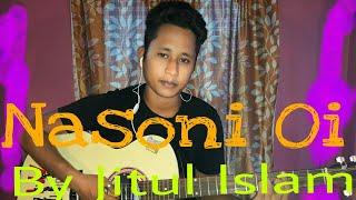 Nasoni Oi    By Jitul Islam    Guitar Version..