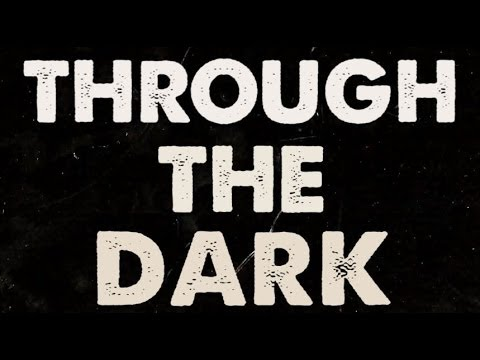 One Direction - Through The Dark Lyric Video