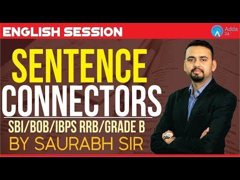 SBI/BOB/IBPS RRB/GRADE B | Sentence Connectors | English | Saurabh Sir