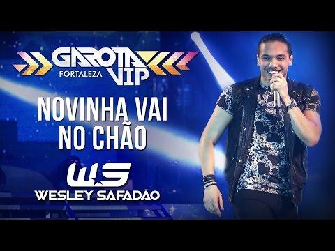 Wesley Safadão Novinha vai no chão Garota Vip Fortaleza 2015