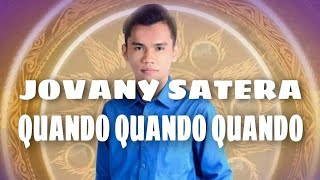 MUST WATCH : JOVANY SATERA QUANDO QUANDO QUANDO ( Live Performance during Mr. Yaki 2017 )