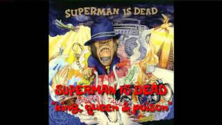 SUPERMAN IS DEAD - King, Queen &  Poison (cover chipmunk)