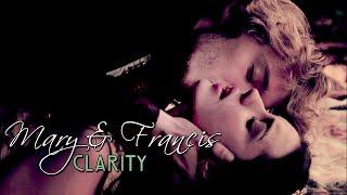 Mary & Francis | Clarity {+1x06}