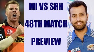 IPL 2017: MI vs SRH Match Preview, Hyderabad last chance in Play-Off | वनइंडिया हिन्दी