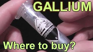 Gallium - Where the heck do you buy it?