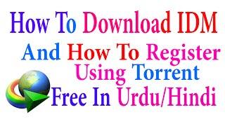 How To Download Crack IDM  Using Torrent Free In Urdu/Hindi Tutorials
