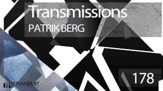 Transmissions 178 with Patrik Berg