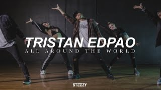 Tristan Edpao Choreography | All Around The World - Justin Bieber Dance | STEEZY.CO (Intermediate)