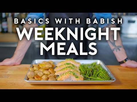 Weeknight Meals Basics with Babish