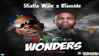 SHATTA  WALE FT OLAMIDE -WONDERS (official Audio )