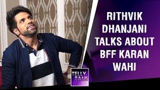 Rithvik Dhanjani Compares His Success To Karan Wahi