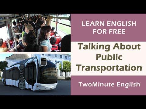 Xxx Mp4 Talking About Public Transportation Public Transport Vocabulary 3gp Sex