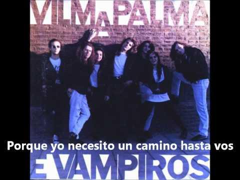 Vilma Palma e Vampiros Un Camino Hasta Vos