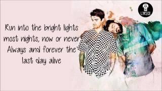the chainsmokers - last day alive ft florida georgia line full hd lyrics