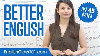Learn English in 45 Minutes - ALL the Grammar Basics You Need