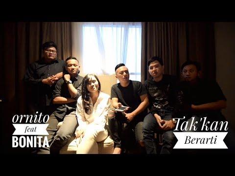 Ornito Feat Bonita Tak Kan Berarti New Version