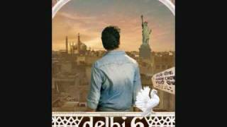 DELHI 6 - DIL GIRA DAFATAN (FULL SONG) - LYRICS