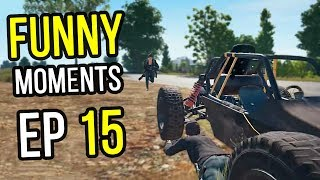 PUBG: Funny Moments Ep. 15
