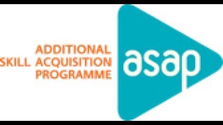 ADDITIONAL SKILL ACQUISITION PROGRAMME- ASAP