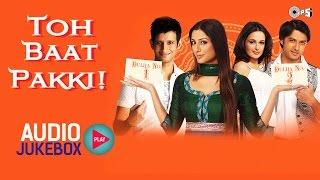 Toh Baat Pakki Audio Songs Jukebox | Tabu, Sharman Joshi, Vatsal Seth, Pritam