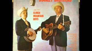 The Stanley Brothers (Full Album)