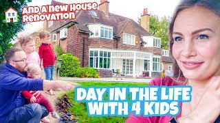 DAY IN THE LIFE WITH 4 KIDS (and a new house renovation)