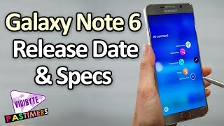 Samsung Galaxy Note 6 Specifications and Release Date In US || Pastimers