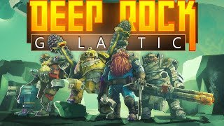 Deep Rock Galactic - The Quest for Gold and Morkite! - Let