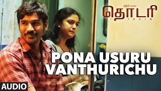 Pona Usuru Vanthurichu Full Song (Audio) ||