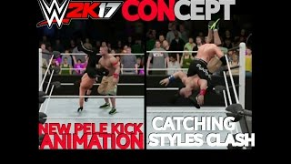 New Pele Kick & Catching/Catapault Styles Clash (WWE 2K17 CONCEPT)
