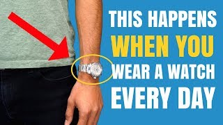 THIS Is What Happens When You Wear a Watch Everyday