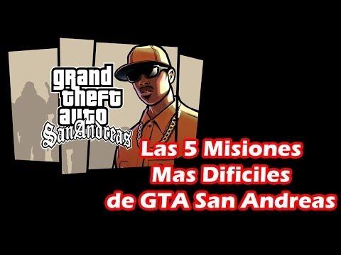 Las 5 Misiones Mas Dificiles del GTA San Andreas