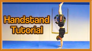 How to Handstand (For Beginners to Advanced) | GNT Tutorial