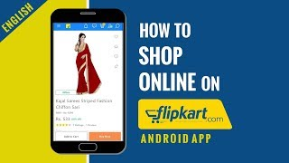 How to shop online on Flipkart in India | Flipkart Android App full tutorial in English