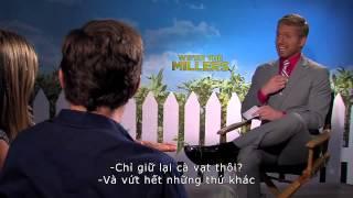 Gia Đình Bá Đạo - We Are The Millers - Phỏng vấn dàn diễn viên